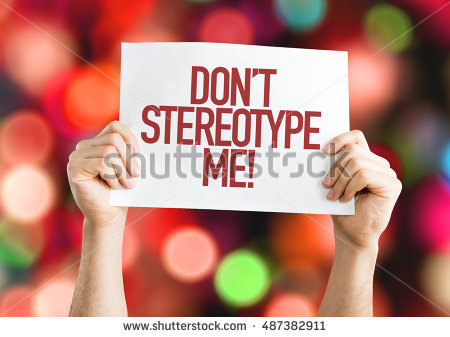 stereotype-me-placard-with-bokeh-background-487382911
